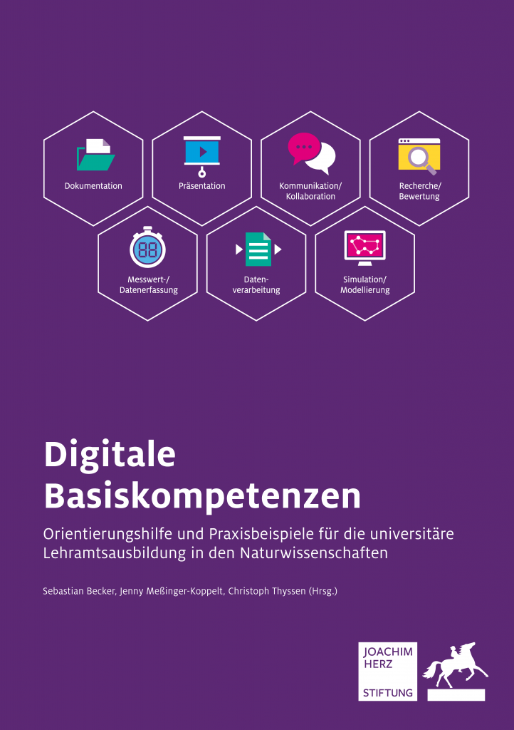 """Title page of the book """"Digitale Basiskompetenzen – Orientierungshilfe und Praxisbeispiele für die universitäre Lehramtsausbildung in den Naturwissenschaften"""" published by the Joachim Herz Foundation"""